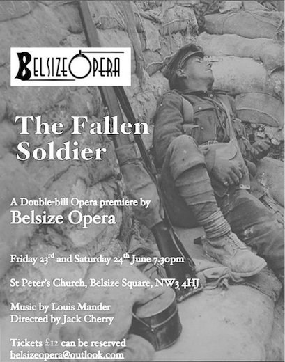 Leaflet advertising the premiere of The Fallen Soldier, a new opera composed by Louis Mander and performed by Belsize Opera featuring Jonathan Forbes Kennedy, baritone, in the role of Harry.