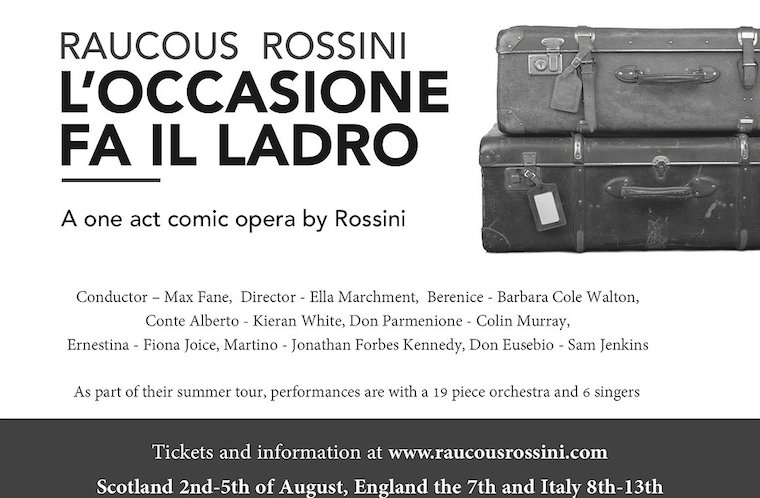 Leaflet advertising a tour of L'occasione fa il ladro, a one act comic opera composed by Rossini and performed by Raucous Rossini featuring Jonathan Forbes Kennedy, baritone, in the role of Martino.